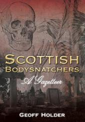 Scottish Bodysnatchers: A Gazetteer