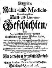Sammlung von Natur- und Medicin- wie auch hierzu gehörigen Kunst- und Literatur-Geschichten so sich von 1717-26 in Schlesien und anderen Orten begeben ... und als Versuch ans Licht gestellet: Band 36