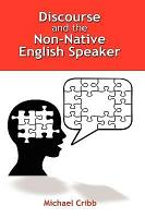 Discourse and the Non Native English Speaker PDF