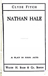 Nathan Hale: A Play in Four Acts