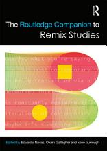 The Routledge Companion to Remix Studies PDF