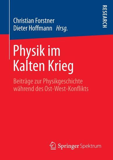 Physik im Kalten Krieg PDF