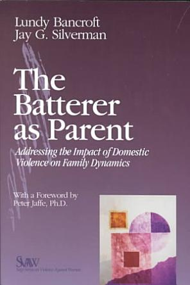 The Batterer as Parent PDF