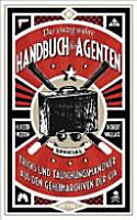 Das einzig wahre Handbuch f  r Agenten PDF