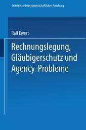 Rechnungslegung, Gläubigerschutz und Agency-Probleme