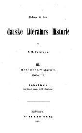 Bidrag til den danske literaturs historie: Det laerde tidsrum. 1560-1710