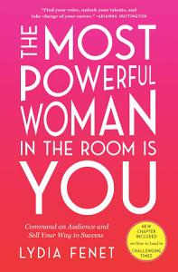 The Most Powerful Woman in the Room Is You Book