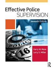 Effective Police Supervision: Edition 7