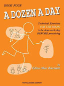A Dozen a Day, Book Four: Technical Exercises for the Piano to Be Done Each Day Before Practising