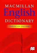 MACMILLAN ENGLISH DICTIONARY  AMERICAN ENGLISH          PDF
