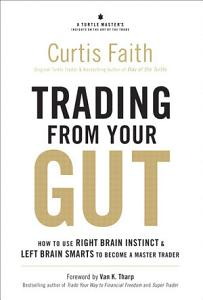 Trading from Your Gut Book