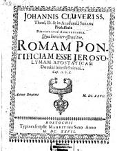 Dissertatio anniversaria qua ... ostentitur Romam Pontificiam esse Jerosolyman apostat. Domini interfectricem