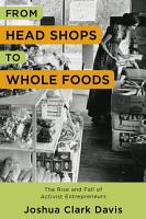 From Head Shops to Whole Foods PDF