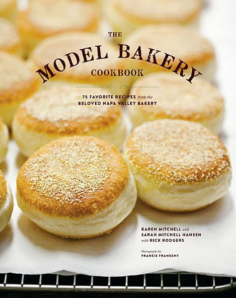 Download The Model Bakery Cookbook Book