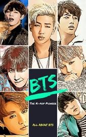 BTS: The K-pop Pioneer