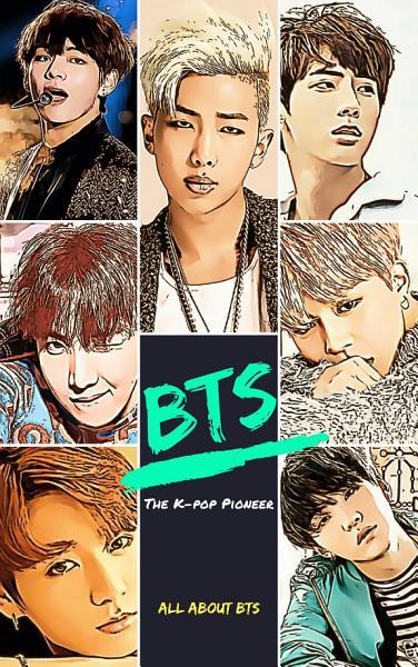 BTS: The K-pop Pioneer Pdf Book