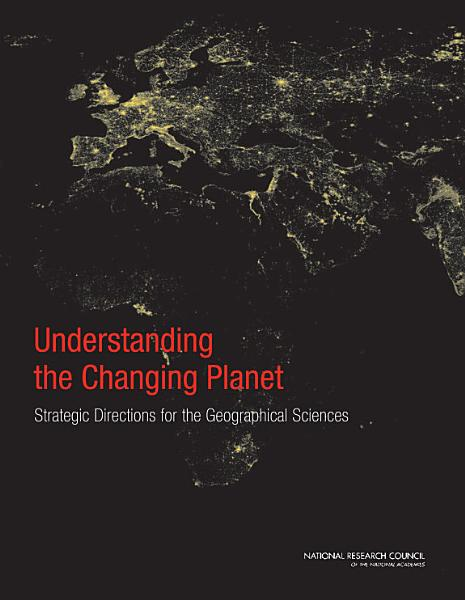 Download Understanding the Changing Planet Book