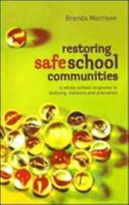 Restoring Safe School Communities