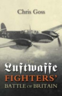 The Luftwaffe Fighters  Battle of Britain