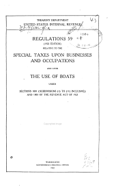 Regulations No. 59 Relating to the Special Taxes Upon Businesses and Occupations and Upon the Use of Boats Under Sections 1001 (subdivisions (1) to (11) Inclusive and 1003 of the Revenue Act of 1921