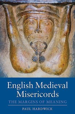 English Medieval Misericords PDF