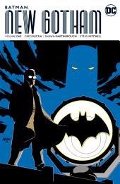 Batman: New Gotham Vol. 1: Volume 1, Issues 742-753
