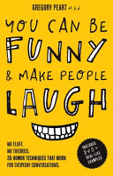 You Can Be Funny and Make People Laugh PDF
