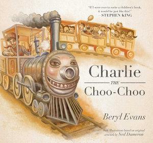 Charlie the Choo Choo Book