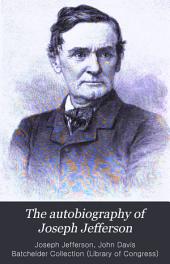The Autobiography of Joseph Jefferson