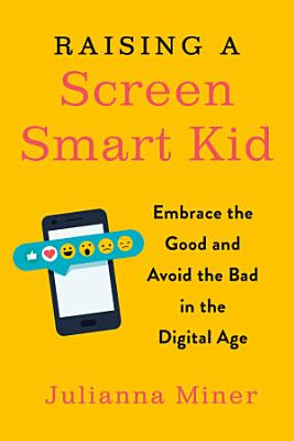 Raising a Screen Smart Kid