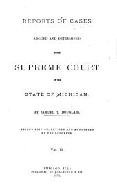 Reports of Cases Argued and Determined in the Supreme Court of the State of Michigan: Volume 2