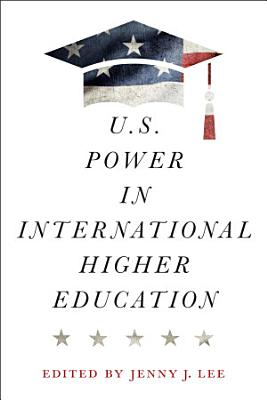 U S  Power in International Higher Education PDF