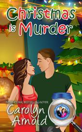 Christmas is Murder: (McKinley Mysteries Book 7)