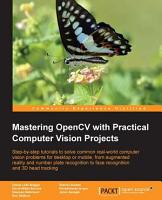 Mastering OpenCV with Practical Computer Vision Projects PDF