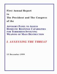 Assessing The Threat First Annual Report To The President And The Congress Of The Advisory Panel To Assess Domestic Response Capabilities For Terrorism Involving Weapons Of Mass Destruction Book PDF