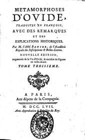 Metamorphoses d'Ovide, traduites en francois, avec des remarques et des explications historiques. Par m. l'abbe Banier ... Tome premier [-troisieme]: Volume3