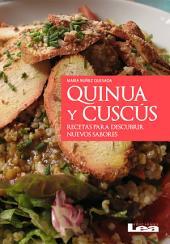 Quinua y cuscús: Recetas para descubrir nuevos sabores