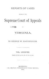 Reports of Cases in the Supreme Court of Appeals of Virginia: Volume 88