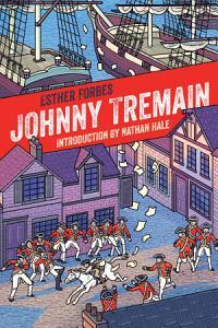 Johnny Tremain 75th Anniversary Edition Book