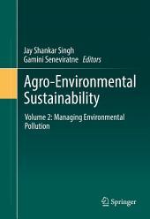 Agro-Environmental Sustainability: Volume 2: Managing Environmental Pollution