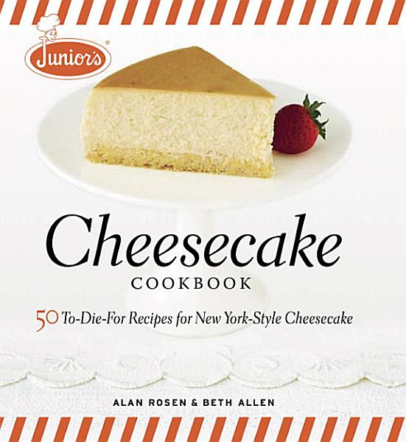 Download Junior s Cheesecake Cookbook Book