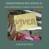 Dramaturgias Reflexivas Iv