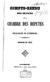 Compte-rendu des séances de la Chambre des Députes du Grand-Duché de Luxembourg: Session ordinaire, Volume4