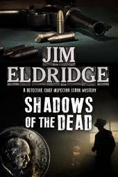 Shadows of the Dead: A 1920s London Mystery
