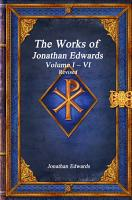 The Works of Jonathan Edwards  Volume I    VI Revised PDF