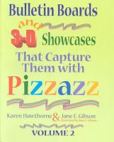 Bulletin Boards and 3 D Showcases that Capture Them with Pizzazz PDF