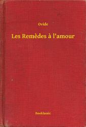 Les Remedes a l'amour