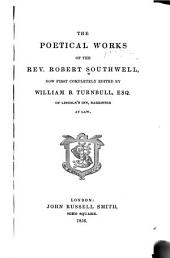 The poetical works of the Rev. Robert Southwell