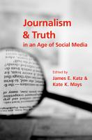 Journalism and Truth in an Age of Social Media PDF