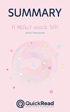 A Really Good Day by Ayelet Waldman  Summary  PDF
